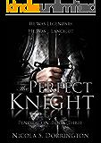 The Perfect Knight (Pendragon Book 3)