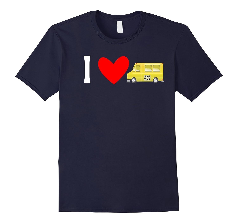 I Love Food Trucks Tshirt-TJ