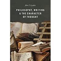 Philosophy, Writing, and the Character of Thought
