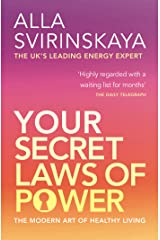 Your Secret Laws of Power: The Modern Art of Healthy Living Kindle Edition