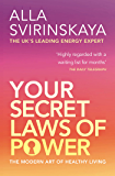Your Secret Laws of Power: The Modern Art of Healthy Living