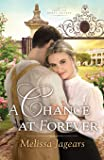 Chance at Forever (Teaville Moral Society)