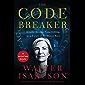 The Code Breaker: Jennifer Doudna, Gene Editing, and the Future of the Human Race