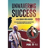 Unwavering Success with Sinan Abu-Aisheh