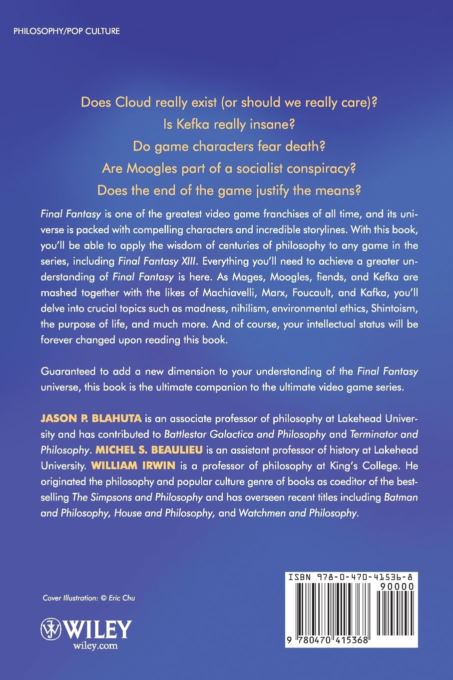 final fantasy and philosophy the ultimate walkthrough jason p final fantasy and philosophy the ultimate walkthrough jason p blahuta michel s beaulieu william irwin 9780470415368 books ca