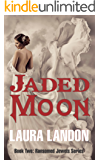 Jaded Moon (Ransomed Jewels Book 2)