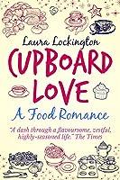 Cupboard Love: A Food Romance (English