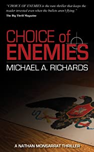 Choice of Enemies: A Nathan Monsarrat Thriller
