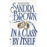 In a Class by Itself: A Novel