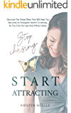 Stop Chasing Start Attracting: Discover The Three Pillars That Will Help You Become An Energetic Match To Money, So You Can Do Less And Attract More.