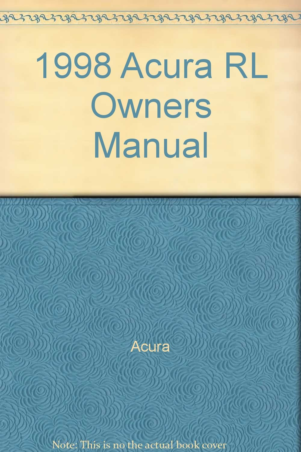 1998 Acura RL Owners Manual Guide Book ( Water Damage): Acura: Amazon.com:  Books