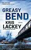 Greasy Bend: A Novel (The Bill Maytubby and Hannah Bond Mysteries Book 2)