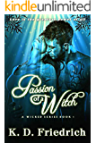 Passion of a Witch: A Wicked Series - Book 1