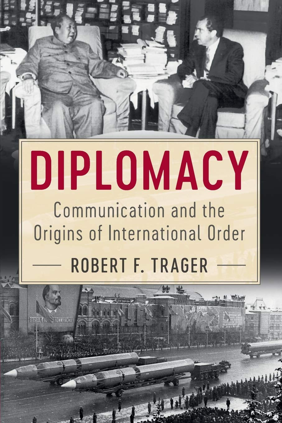 Image result for Diplomacy: Communication and the Origins of International Order