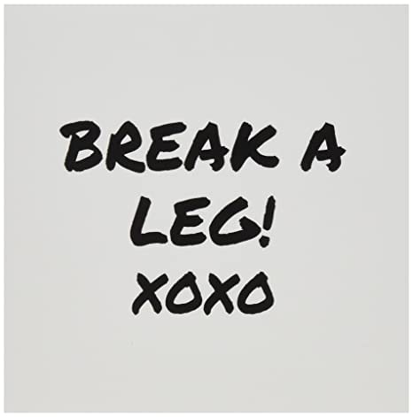 Amazon 3drose break a leg xoxo theater actor show business 3drose break a leg xoxo theater actor show business good luck message note greeting cards m4hsunfo