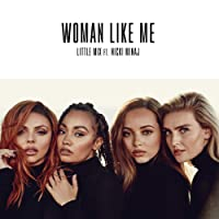 Woman Like Me [Clean]