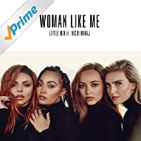Woman Like Me [Clean]