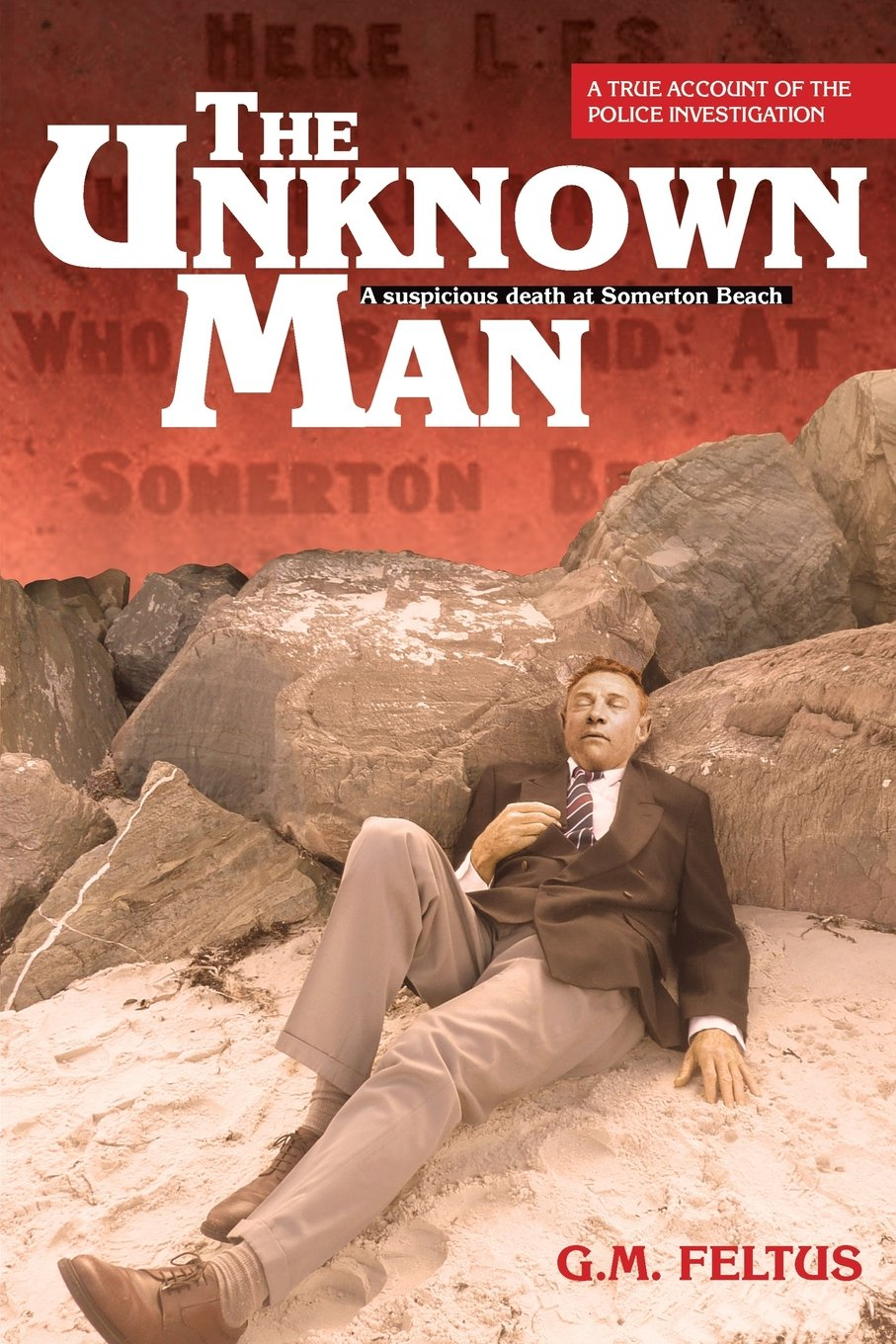 Amazon com: The Unknown Man: A Suspicious Death at Somerton