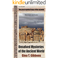 Unsolved Mysteries of the Ancient World  (Revised edition): The great mystical ways of the ancients