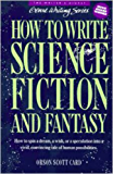 How to Write Science Fiction and Fantasy (Genre Writing Book 2)