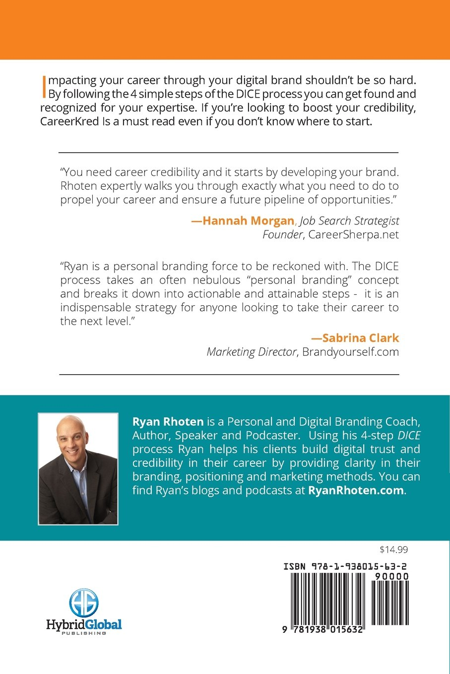 CareerKred: 4 Simple Steps to Build Your Digital Brand and Boost  Credibility in Your Career: Ryan Rhoten: 9781938015632: Amazon.com: Books