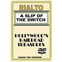 HOLLYWOOD RAILROAD TREASURES SERIES - A SLIP OF THE SWITCH