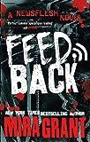 Feedback (Newsflesh Series)