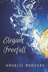 Elegant Freefall Paperback