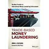 Trade-Based Money Laundering (Wiley and SAS Business Series)