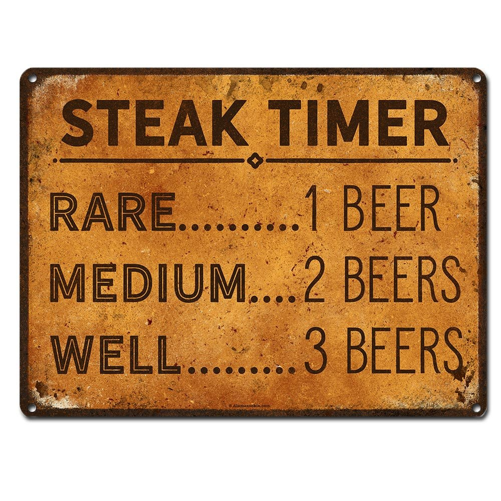 Steak Timer - Rare 1 Beer, Medium 2 beers, Well Done 3 Beers, 9 x 12 Inch Metal Sign, Funny Beer Signs, Man Cave, Brewery, Bar, Decor and Gifts for Beer Lovers and People who BBQ, RK3018 9x12 by Alamazookie