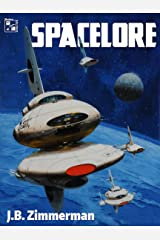 Spacelore: A Short Story Collection Kindle Edition
