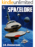 Spacelore: A Short Story Collection