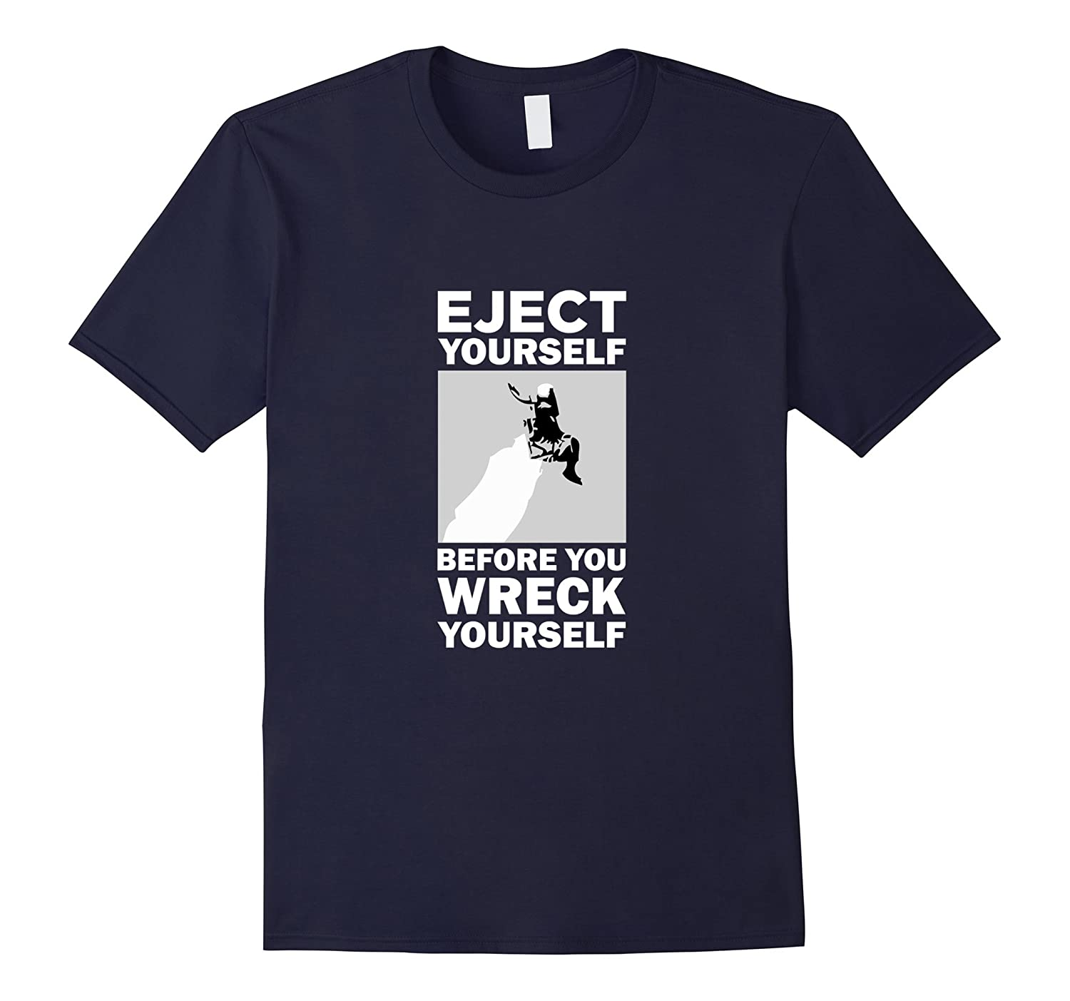 Eject yourself before you wreck yourself funny pilot t-shirt-ANZ