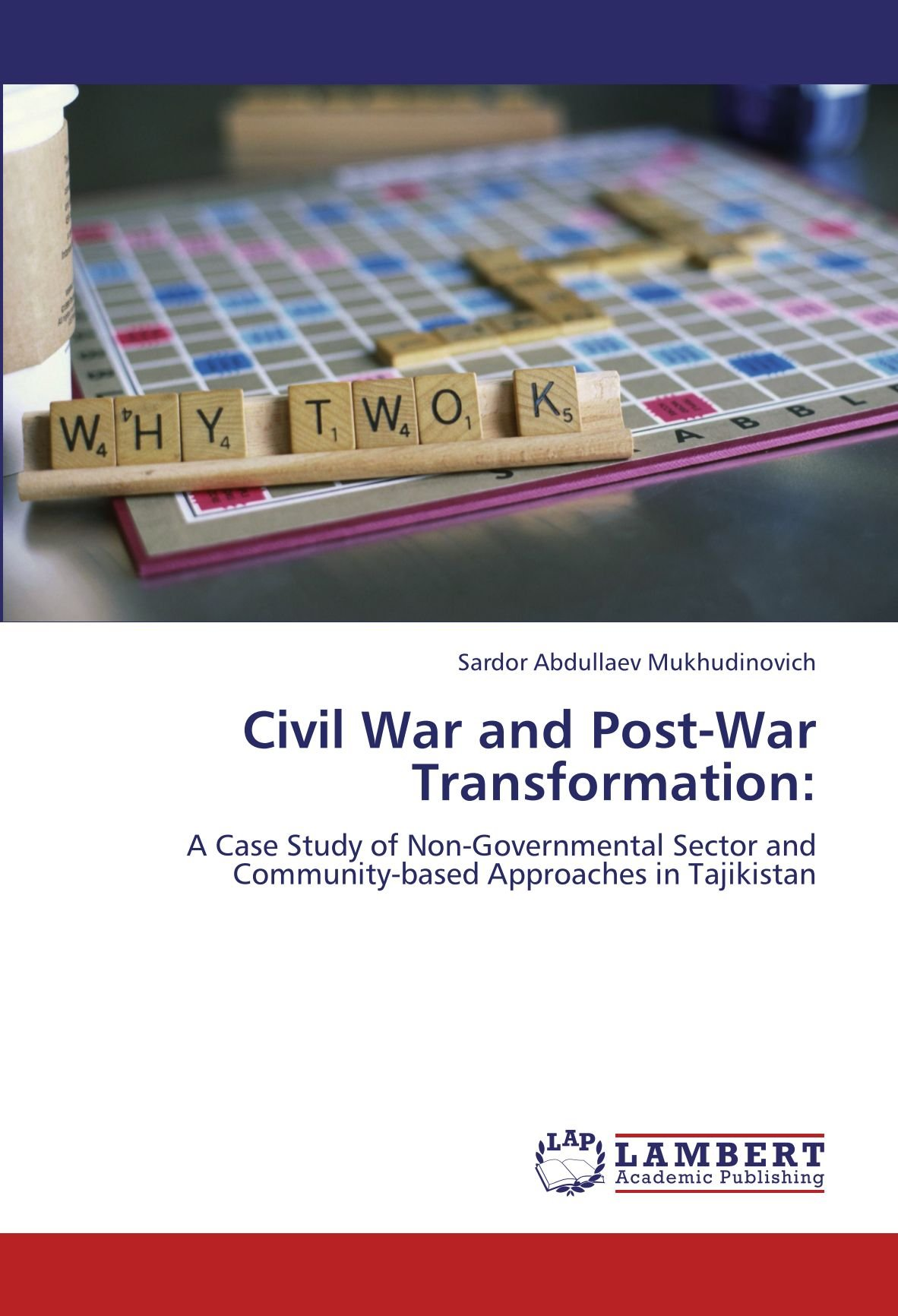 Civil War and Post-War Transformation:: A Case Study of Non-Governmental Sector and Community-based Approaches in Tajikistan pdf epub