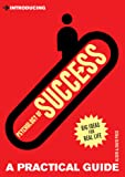 Introducing Psychology of Success: A Practical Guide