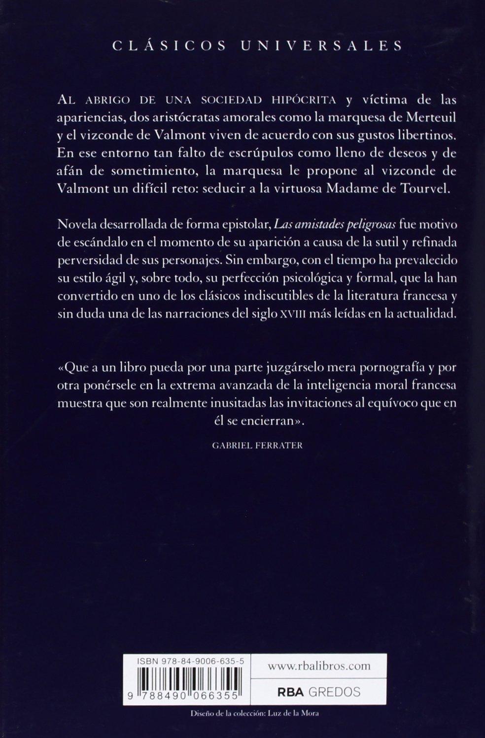 Las amistades peligrosas: Pierre-Ambroise-François Choderlos de Laclos: 9788490066355: Amazon.com: Books