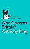 Who Governs Britain? (Pelican Books)
