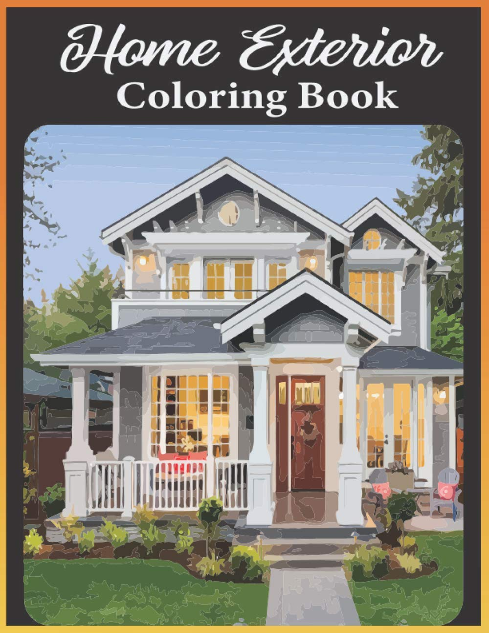Home Exterior Coloring Book An Adult Exteriors With Beautiful Houses Cozy Cabins Luxurious Mansions Country Homes And More Publishing Tensec 9798568877219 Amazon Com Books