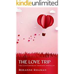 The Love Trip: Two Contemporary Romance Novellas