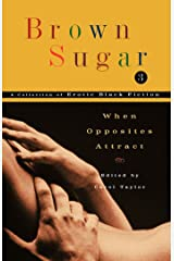 Brown Sugar 3: When Opposites Attract Kindle Edition