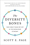 The Diversity Bonus: How Great Teams Pay Off in the Knowledge Economy