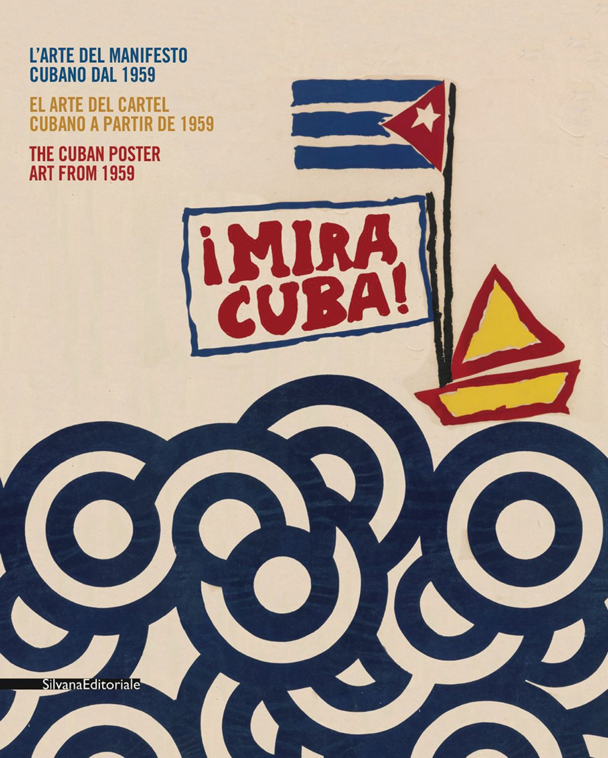 Mira Cuba: The Cuban Poster Art from 1959: Olivio Martinez ...