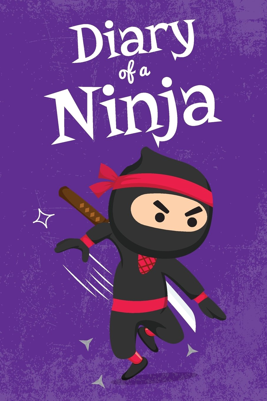 Diary of a Ninja: Notebook for Boys Ages 6-12 / Ninja Violet ...