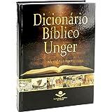 Dicionário Bíblico Unger: Edição Acadêmica
