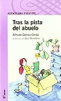 TRAS LA PISTA DEL ABUELO (Infantil Morada 8
