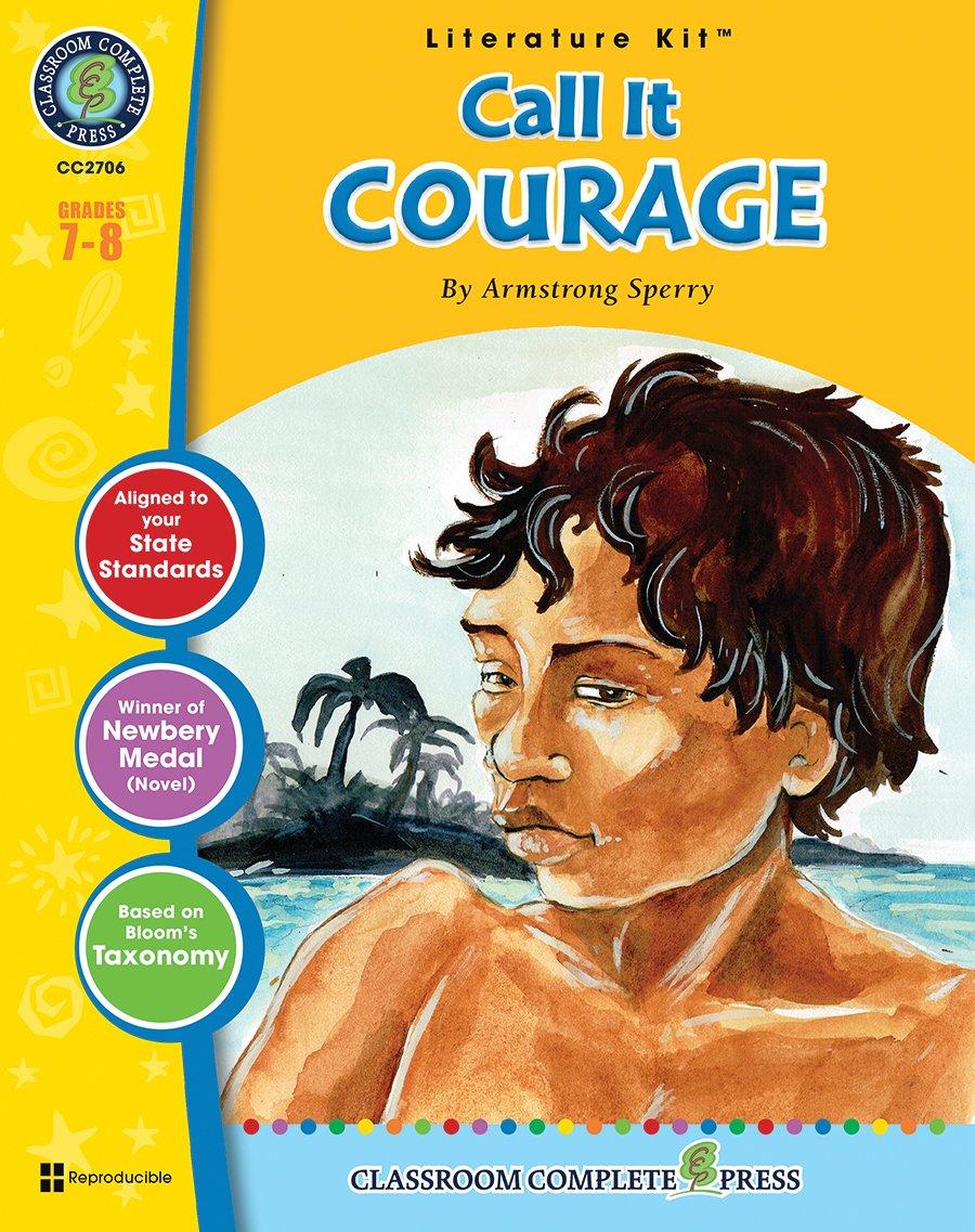 Call It Courage - Novel Study Guide Gr. 7-8 - Classroom Complete Press pdf epub
