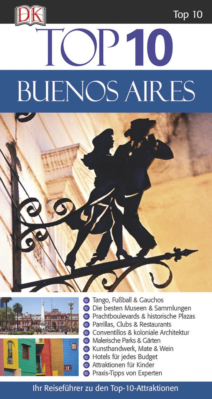 Top 10 Buenos Aires: 9783734205224: Amazon.com: Books