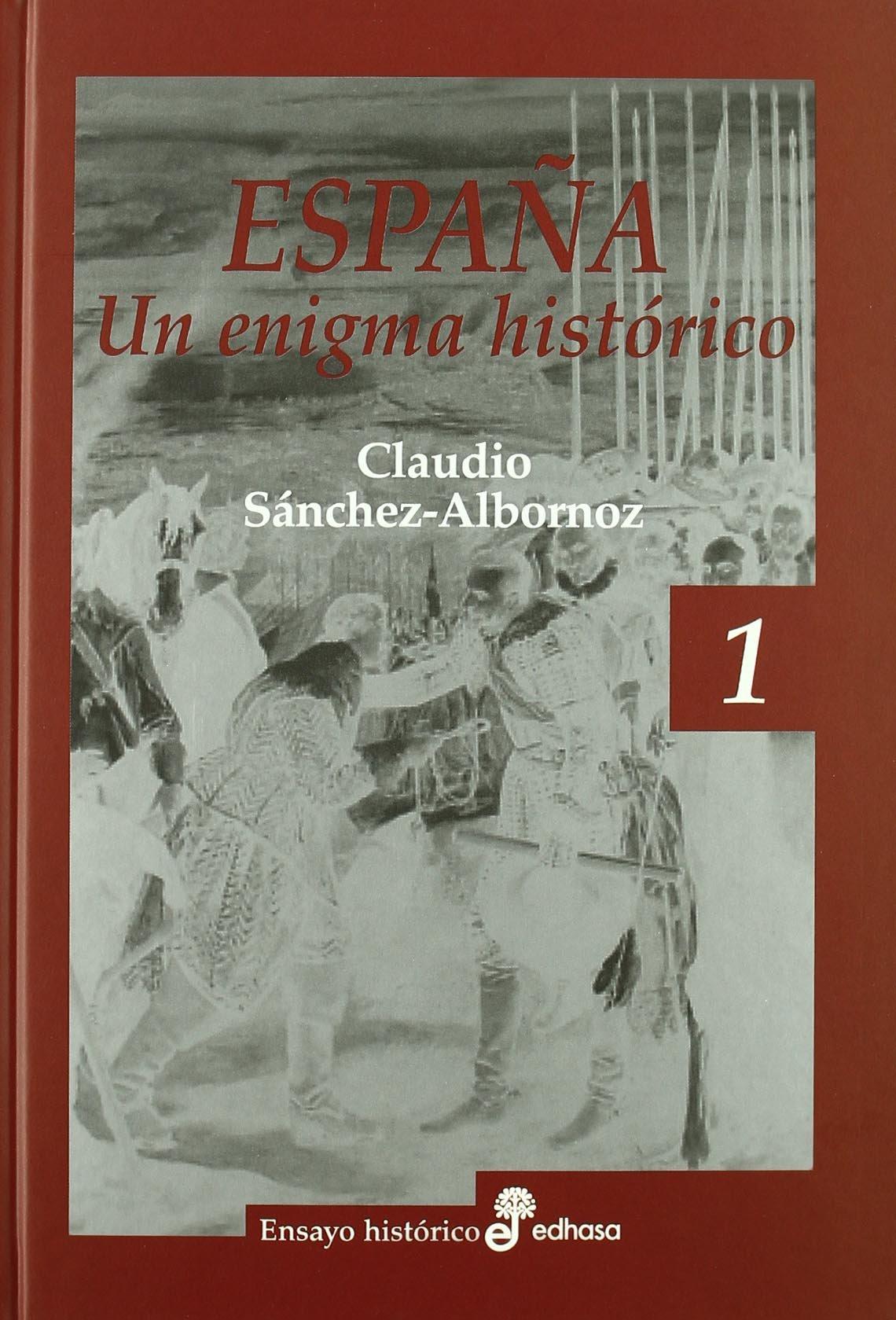 Espa¤a, un enigma hist¢rico (Ensayo histórico): Amazon.es: Sánchez ...