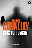 Ceux qui tombent (Harry Bosch t. 18)
