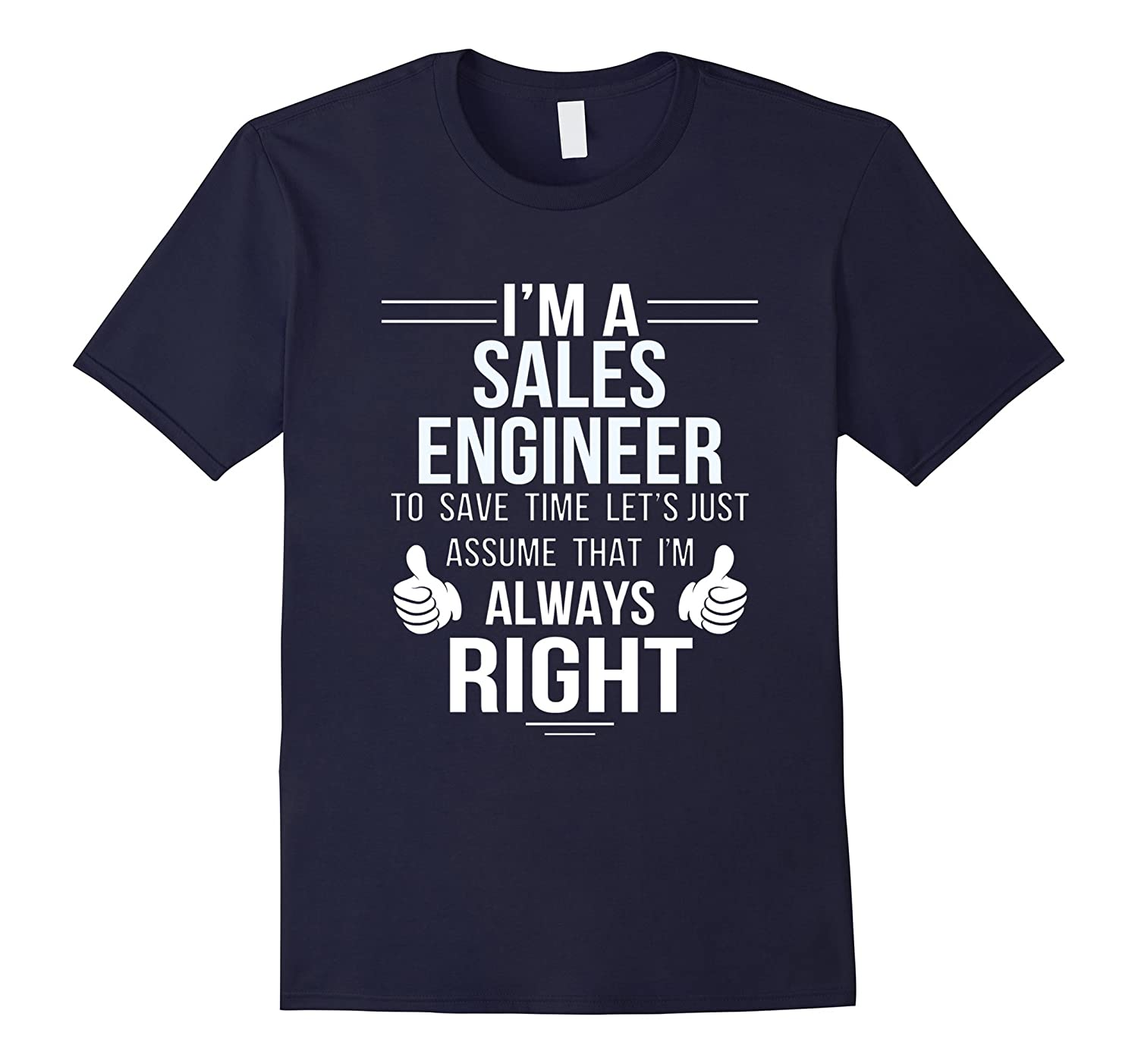 Assume Sales Engineer always right to save time-Vaci